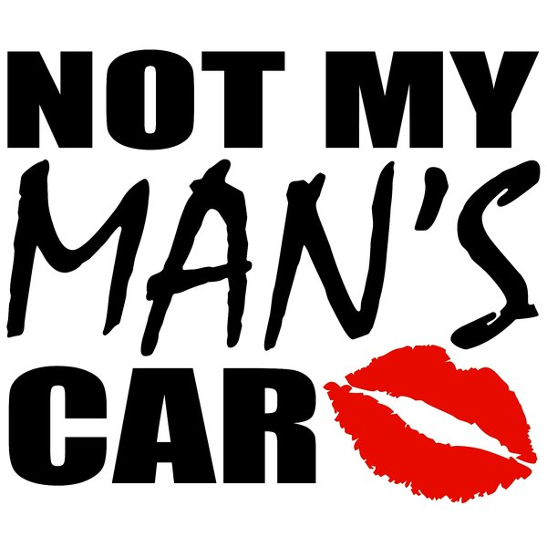 Not my man's car - стикер за кола