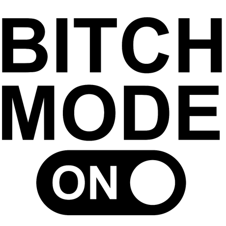 Bitch mode on - стикер за кола