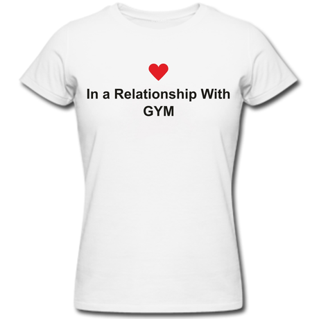 Тениска In a relationship with GYM